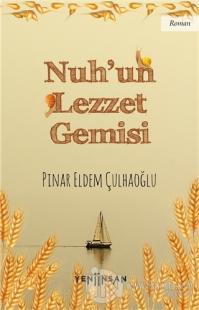 Nuh'un Lezzet Gemisi Pınar Eldem Çulhaoğlu