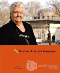 Nurhan Atasoy'a Armağan