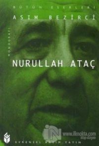 Nurullah Ataç Monografi