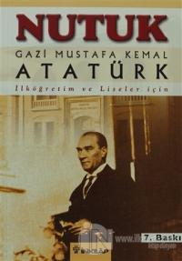 Nutuk (İlk ve Orta Dereceli Okullar İçin) Mustafa Kemal Atatürk