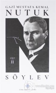 Nutuk Söylev 2 (Ciltli) Mustafa Kemal Atatürk