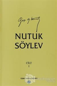 Nutuk Söylev Cilt 1 (1919-1920)