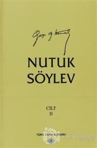 Nutuk Söylev Cilt: 2  (1920 - 1927)