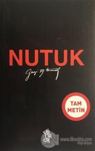 Nutuk (Tam Metin) %35 indirimli Mustafa Kemal Atatürk