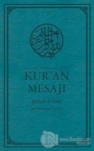 Nüzul Sırasına Göre Kur'an Mesajı (Orta Boy Mushafsız, Şamua) (Ciltli)
