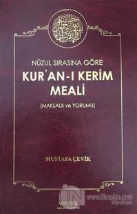 Nüzul Sırasına Göre Kur'an-ı Kerim Meali (Ciltli)