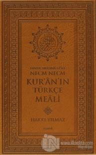 Nüzul Sırasına Göre Necm Necm Kur'an'ın Türkçe Meali (Küçük Boy) (Ciltli)