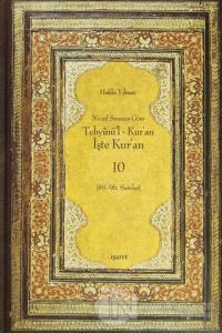 Nüzul Sırasına Göre Tebyinü'l Kur'an - İşte Kur'an 10 (Ciltli)