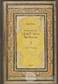 Nüzul Sırasına Göre Tebyinü'l Kur'an - İşte Kur'an 2 (Ciltli)