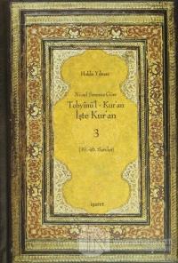 Nüzul Sırasına Göre Tebyinü'l Kur'an - İşte Kur'an 3 (Ciltli)