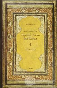 Nüzul Sırasına Göre Tebyinü'l Kur'an - İşte Kur'an 4 (Ciltli)