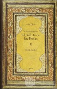 Nüzul Sırasına Göre Tebyinü'l Kur'an - İşte Kur'an 5 (Ciltli)