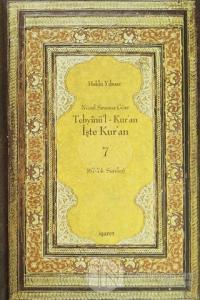 Nüzul Sırasına Göre Tebyinü'l Kur'an - İşte Kur'an 7 (Ciltli)