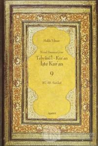 Nüzul Sırasına Göre Tebyinü'l Kur'an - İşte Kur'an 9 (Ciltli)