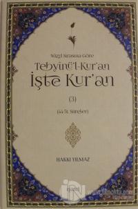 Nüzul Sırasına Göre Tebyinü'l-Kur'an İşte Kur'an Cilt: 3 (Ciltli)
