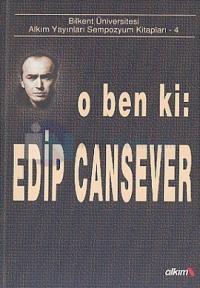 O ben ki: Edip Cansever