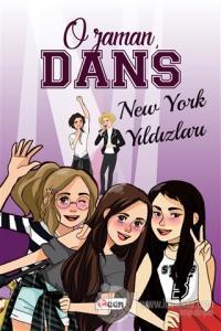O Zaman Dans - New York Yıldızları