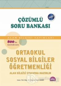 ÖABT Çözümlü Soru Bankası - Ortaokul Sosyal Bilgiler Öğretmenliği