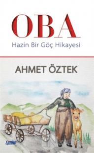 Oba - Hazin Bir Göç Hikayesi