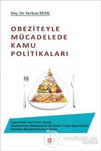 Obeziteyle Mücadelede Kamu Politikaları