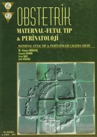Obstetrik Maternal-Fetal Tıp Perinatoloji (Ciltli)