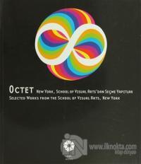 Octet: New York, School of Visual Arts'dan Seçme Yapıtlar