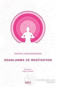 Odaklanma ve Meditasyon Swami Paramananda