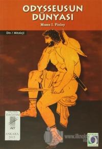 Odysseus'un Dünyası %10 indirimli Moses I. Finley
