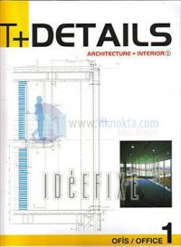 T+Details-Cilt 1(Ofis)