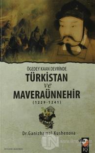 Ögedey Kaan Devrinde Türkistan ve Maveraünnehir (1229-1241)