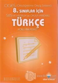 OGES (Ortaöğretim Geçiş Sistemi) SBS'ye Hazırlık ve Okula Yardımcı 8. Sınıflar İçin Türkçe