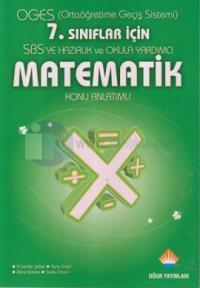 OGES (Ortaöğretime Geçiş Sistemi) 7. Sınıflar İçin SBS'ye Hazırlık ve Okula Yardımcı Matematik