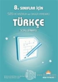 OGES - SBS'ye Hazırlık 8. Sınıflar İçin Türkçe Soru Bankası