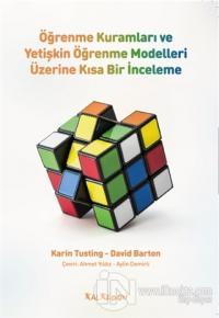 Öğrenme Kuramları ve Yetişkin Öğrenme Modelleri Üzerine Kısa Bir İnceleme