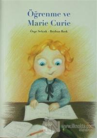 Öğrenme ve Marie Curie