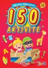 Öğreten Eğlendiren 150 Aktivite