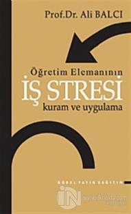 Öğretim Elemanının İş Stresi