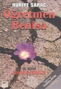 Öğretmen Benisa 3. Kitap Adanmış Aydınlık