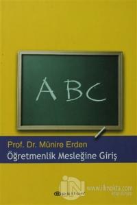 Öğretmenlik Mesleğine Giriş