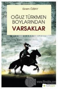 Oğuz Türkmen Boylarından Varsaklar %20 indirimli Ekrem Özbay