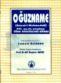 Oğuzname(Emsal-i Mehmedali)16. yy.da Yazılmış Türk Atasözleri Kitabı