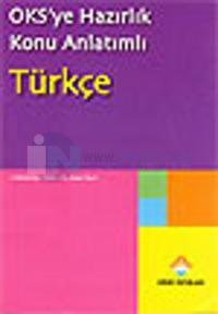 OKS'ye Hazırlık Konu Anlatımlı Türkçe