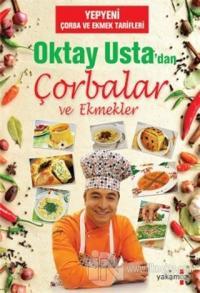 Oktay Usta'dan Çorbalar ve Ekmekler