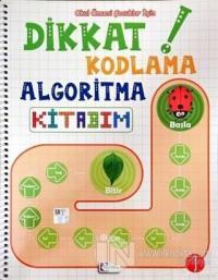 Okul Öncesi Çocuklar İçin Dikkat Kodlama Algoritma Kitabım 1