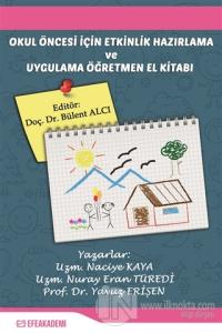 Okul Öncesi İçin Etkinlik Hazırlama ve Uygulama Öğretmen El Kitabı Nac