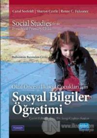 Okul Öncesi İlkokul Çocukları İçin Sosyal Bilgiler Öğretimi %15 indiri