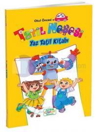 Okul Öncesi Tatil Neşesi Yaz Tatil Kitabı