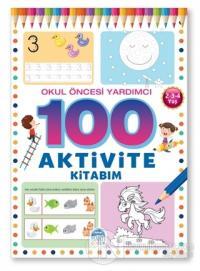 Okul Öncesi Yardımcı 2-3-4 Yaş - 100 Aktivite Kitabım