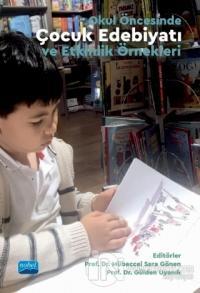 Okul Öncesinde Çocuk Edebiyatı ve Etkinlik Örnekleri