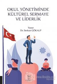 Okul Yönetiminde Kültürel Sermaye ve Liderlik